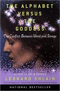 THE ALPHABET VERSUS THE GODDESS,